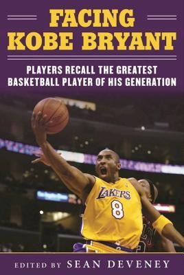 Facing Kobe Bryant: Players Recall the Greatest Basketball Player of His Generation foto