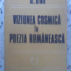 VIZIUNEA COSMICA IN POEZIA ROMANEASCA - AL. DIMA