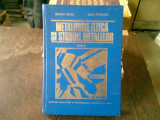 METALURGIE FIZICA SI STUDIUL METALELOR - SUZANA GADEA VOL.3
