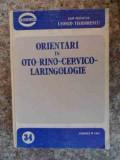 Orientari In Oto-rino-cervico-laringologie - Sub Redactia Leonid Teodorescu ,533072