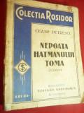 Cezar Petrescu- Nepoata Hatmanului Toma -Ed.Nationala S.Ciornei , 173 pag. inter