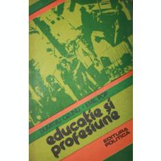 EDUCATIE SI PROFESIUNE - DUMITRU OZUNU , EMIL POP