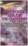 Razboiul zeilor cu oameni, Zecharia Sitchin