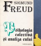 Psihologia colectiva si analiza eului Sigmund Freud
