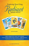 Exploring Tarot Using Radiant Rider-Waite Tarot