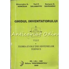 Ghidul Inventatorului - Gheorghe G. Doncean, Yuri P. Salamatov, S. D. Savranski