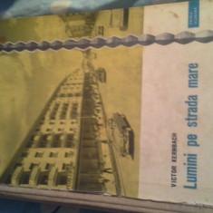 LUMINI PE STRADA MARE DE VICTOR KERNBACH