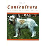 Canicultura - ghid complet de crestere a cainilor(ed.Stefan)