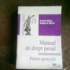 MANUAL DE DREPT PENAL. PARTEA GENERALA - COSTICA BULAI