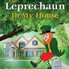 The Leprechaun in My House