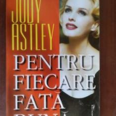Pentru fiecare fata buna- Judy Astley