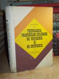 ANA CHIRVASUTA - TEHNOLOGIA PRODUSELOR CULINARE DE PATISERIE SI DE COFETARIE