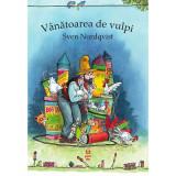 Cumpara ieftin Vanatoarea de vulpi, Sven Nordqvist