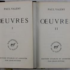 OEUVRES par PAUL VALERY , VOL. I - II , BIBLIOTHEQUE DE LA PLEIADE , 1957 - 1960 , EDITIE DE LUX *