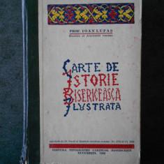 IOAN LUPAS - CARTE DE ISTORIE BISERICEASCA ILUSTRATA (1933)