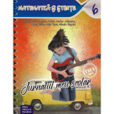 Jurnalul meu scolar. Matematica. Cls. a VI-a - Florin Antohe, Bogdan Antohe