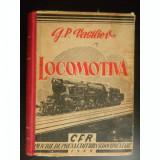 LOCOMOTIVA CU ABUR - G.P. VASILIEV (CONSTRUCTIA, INTRETINEREA SI REPARATIA)