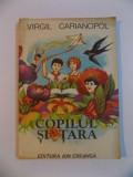 COPILUL SI TARA de VIRGIL CARIANOPOL , 1981