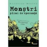 Monstri plini de speranta - Nicholas Mosley, Vellant