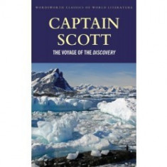 "The Voyage of the ""Discovery"" - Captain Robert F. Scott"