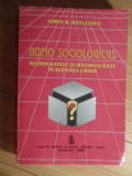 Homo Sociologicus Rationalitate Si Irationalitate In Actiunea - Sorin M. Radulescu ,531084