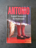 SAN ANTONIO - LUPUL TRAVESTIT IN BUNICUTA