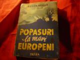 Eugen Relgis - Popasuri la Mari Europeni ,interbelica , Ed. Vatra , 424 pag