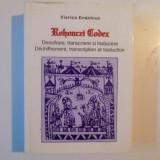 VIORICA ENACHIUC - ROHONCZI CODEX - DESCIFRARE,TRANSCRIERE SI TRADUCERE