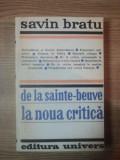 DE LA SAINTE-BEUVE LA NOUA CRITICA-SAVIN BRATU,BUC.1974