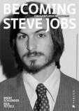 Cumpara ieftin Becoming Steve Jobs. Din aventurier in vizionar/Brent Schlender, Rick Tetzeli