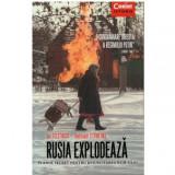 Rusia explodeaza - planul secret pentru resuscitarea KGB-ului