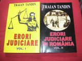 Erori judiciare - Erori judiciare in Romania - Traian Tandin (2 volume)