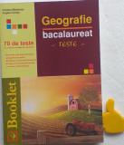 Geografie. Bacalaureat. Teste - Cristina Moldovan, Angela Farcas 70 de teste