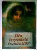 Din legendele romanilor (Ilustratii Adriana Mihailescu)
