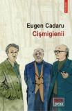Cismigienii/Eugen Cadaru