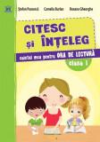 Cumpara ieftin Citesc și înțeleg - Caiet de lectură - Clasa I