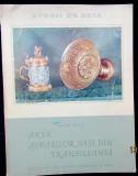 Iulius Bielz - Arta Aurarilor Sasi din Transilvania.Rara