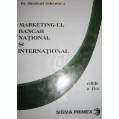 Marketingul bancar national si international, editia a II-a