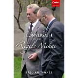 Conversatii Cu Regele Mihai, Stelian Tanase