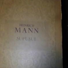 SUPUSUL-HEINRICH MANN-C L U -TRAD. ION FRUNZETI-DOBROGEANU GHEREA-455 PG-