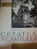 CETATEA NEAMTULUI-RADU POPA,BUC.1963