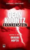 Cumpara ieftin Frankenstein. Oraşul nopţii (Vol. II)