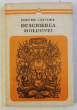 DESCRIEREA MOLDOVEI de DIMITRIE CANTEMIR , 1973