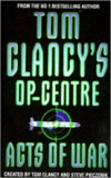 Tom Clancy - Acts of war ( Tom Clancy's Op-Centre 4 )