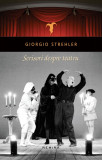 Scrisori despre teatru | Giorgio Strehler