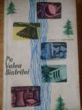Pe Valea Bistritei - Fanica N. Gheorghe ,309554