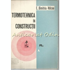 Termotehnica In Constructii - E. Dimitriu-Valcea