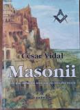 Masonerie Masoni Masonii Cea Mai Influenta Societate Secreta Din Lume Librarie