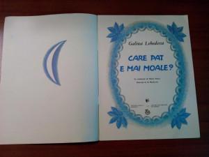 CARE PAT E MAI MOALE? - Galina Lebedeva - B. MARKEVICI (ilustratii) - 1990, 12p