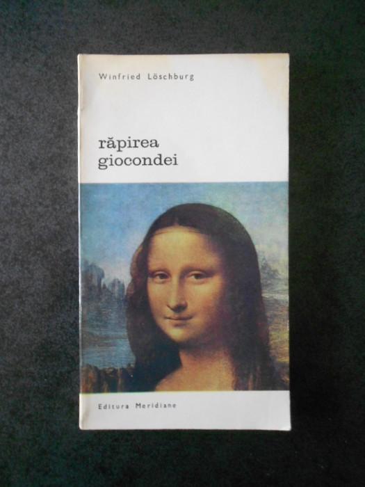 WINFRIED LOSCBURG - RAPIREA GIOCONDEI